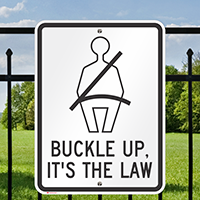 Buckle Up For Safety Signs