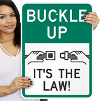 Buckle Up It's Law Signs
