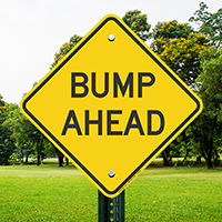 Bump Ahead , Parking Sign