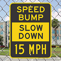 Bump Slow Down Signs