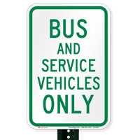 Bus And Service Vehicles Only Signs