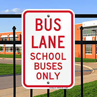 Bus Lane School Buses Only Signs