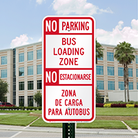 No Parking Bus Loading Zone Bilingual Signs