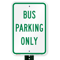 BUS PARKING ONLY Signs