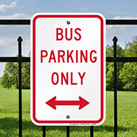 Bus Parking Only with Bidirectional Arrow Signs