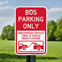 Bus Parking Only, Unauthorized Vehicles Towed Signs