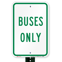 BUSES ONLY Bus Signs