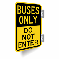 Buses Only, Do Not Enter Double-Sided Signs