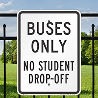Buses Only No Student Drop Off Signs