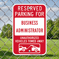 Reserved Parking For Business Administrator Signs