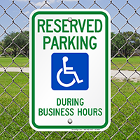 Reserved Parking During Business Hours Signs