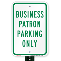 Business Patron Parking Only Signs