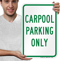 CAR POOL PARKING ONLY Parking Signs