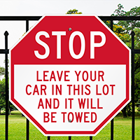 Leave Your Car It Will Be Towed Signs