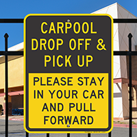 Carpool Drop Off & Pick Up Signs
