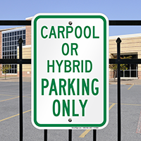 Carpool Or Hybrid Parking Only Signs