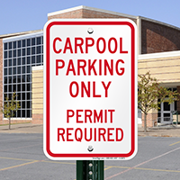 Carpool Parking Only Permit Required Signs