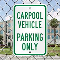 Carpool Vehicle Parking Only Signs