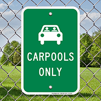 CARPOOLS ONLY Signs
