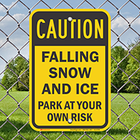 Caution, Falling Snow And Ice Signs