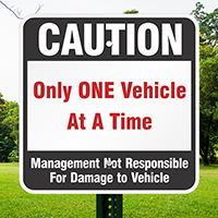 Caution Not Responsible For Damage To Vehicle Signs