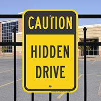Caution - Hidden Drive Signs