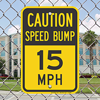 Caution Speed Bump Signs
