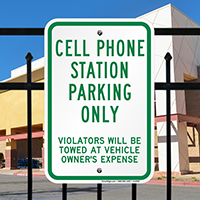 Cell Phone Station Parking Only, Violators Towed Signs