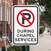 No Parking During Chapel Services Signs