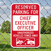 Reserved Parking For Chief Executive Officer Signs