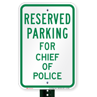 Parking Space Reserved For Chief Of Police Signs