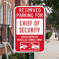 Reserved Parking For Chief Security Officer Signs