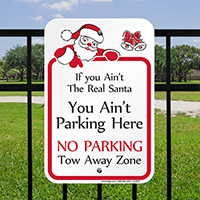 Funny Santa Parking Only Others Towed Signs