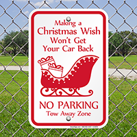 Christmas No Parking Tow Away Zone Signs