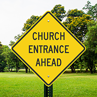 CHURCH ENTRANCE AHEAD Signs