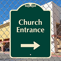 Church Entrance At Right Signature Sign