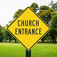 CHURCH ENTRANCE Signs