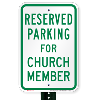 Parking Space Reserved For Church Member Signs