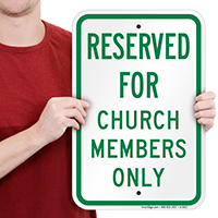 Reserved For Church Members Only Signs