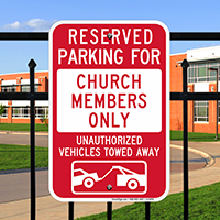 Reserved Parking For Church Members Only Signs