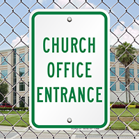 CHURCH OFFICE ENTRANCE Signs