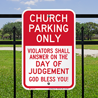 Church Parking Only, Reserved Parking Signs