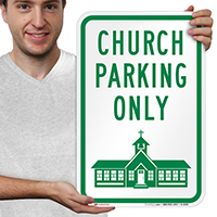 Church Parking Only Signs with Church Symbol