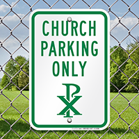 Church Parking Only Signs (Chi Rho Symbol)
