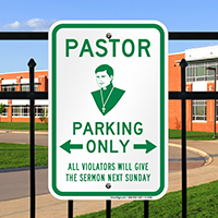 Pastor Parking Only Signs