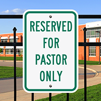 RESERVED FOR PASTOR ONLY Signs