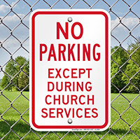 No Parking Except During Church Services Signs