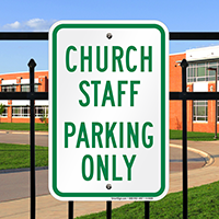 CHURCH STAFF PARKING ONLY Signs