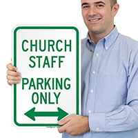 Church Staff Parking Only with Bidirectional Arrow Signs