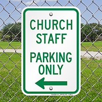 Church Staff Parking Only with Left Arrow Signs